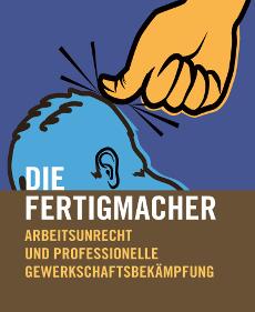 Die Fertigmacher. 3. Auflage
