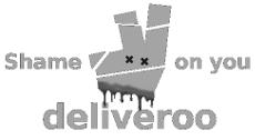Shame on you deliveroo!
