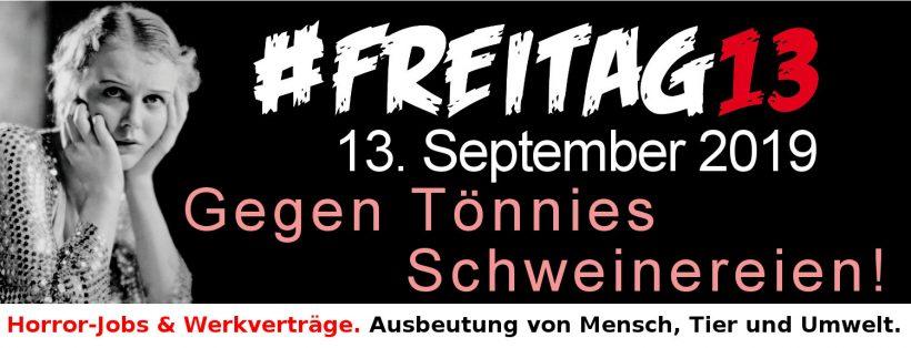 #Freitag13 gegen Tönnies Schweinereien