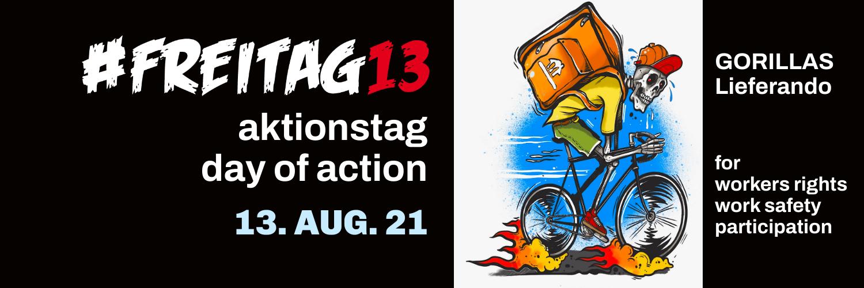 #Freitag13 gegen Lieferando + Gorillas. 13. August 2021. Aktionstag: Mach mit!