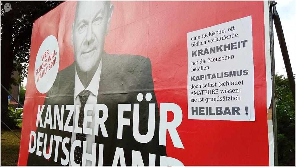 Bundestagswahl 2021 Wahlplakat Olaf Scholz Krankheit Kapitalismus heilbar